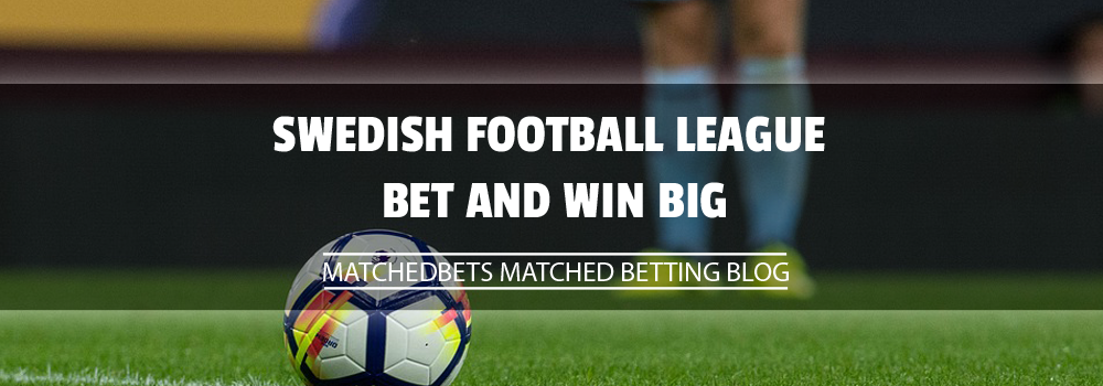 Swedish Football League – Bet and Win Big