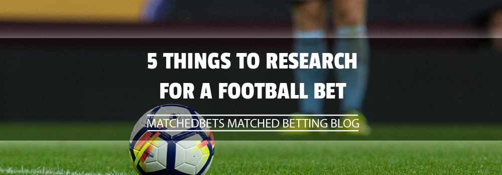 5 Things to Research for a Football Bet