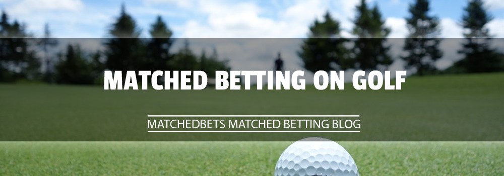 Matched Betting on Golf