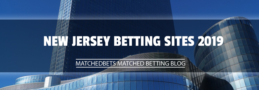 New Jersey Betting Sites 2019