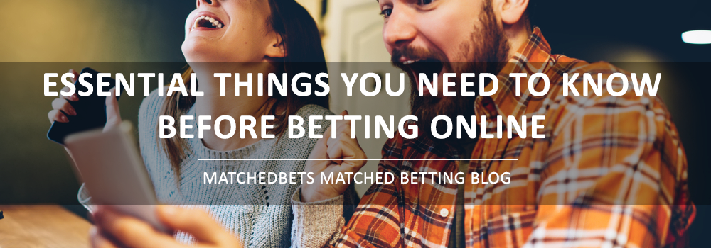 Essential Things You Need to Know Before Betting Online