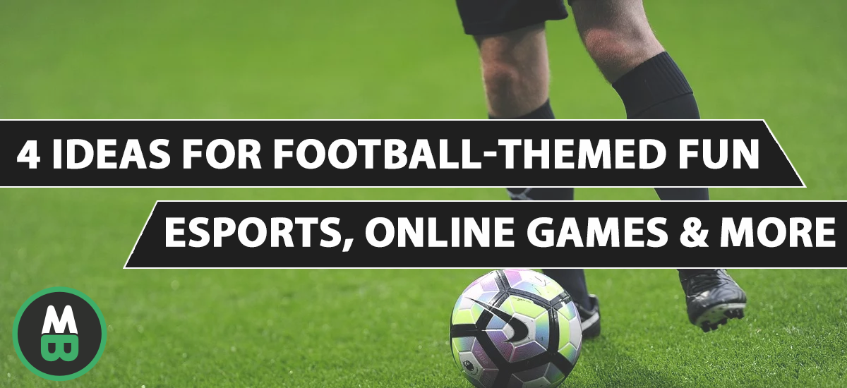 4 Ideas for Football-Themed Fun Esports, Online Games