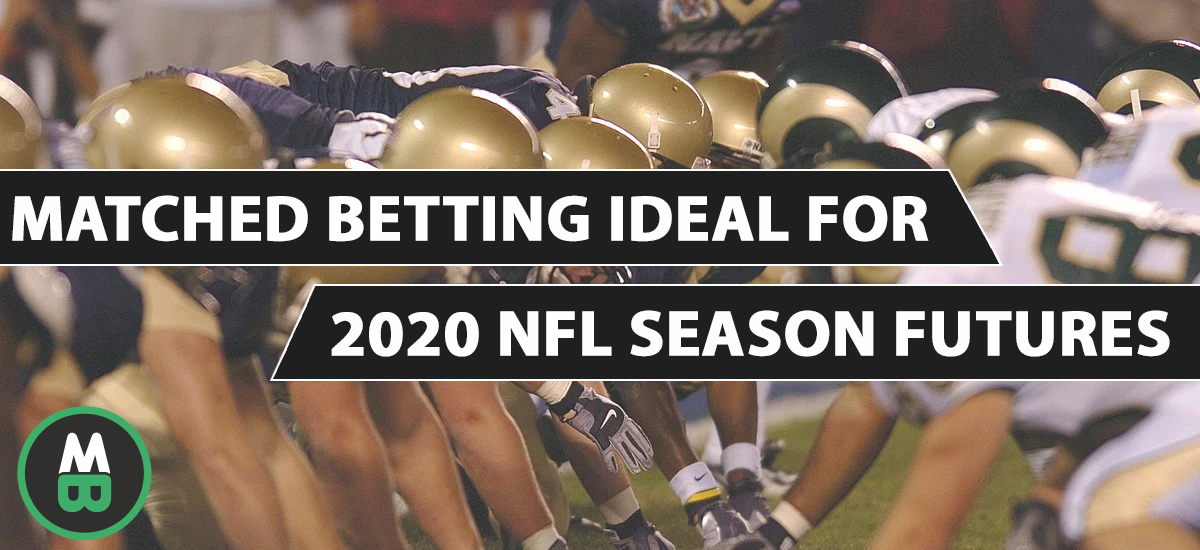 Matched Betting Ideal for 2020 NFL Season Futures