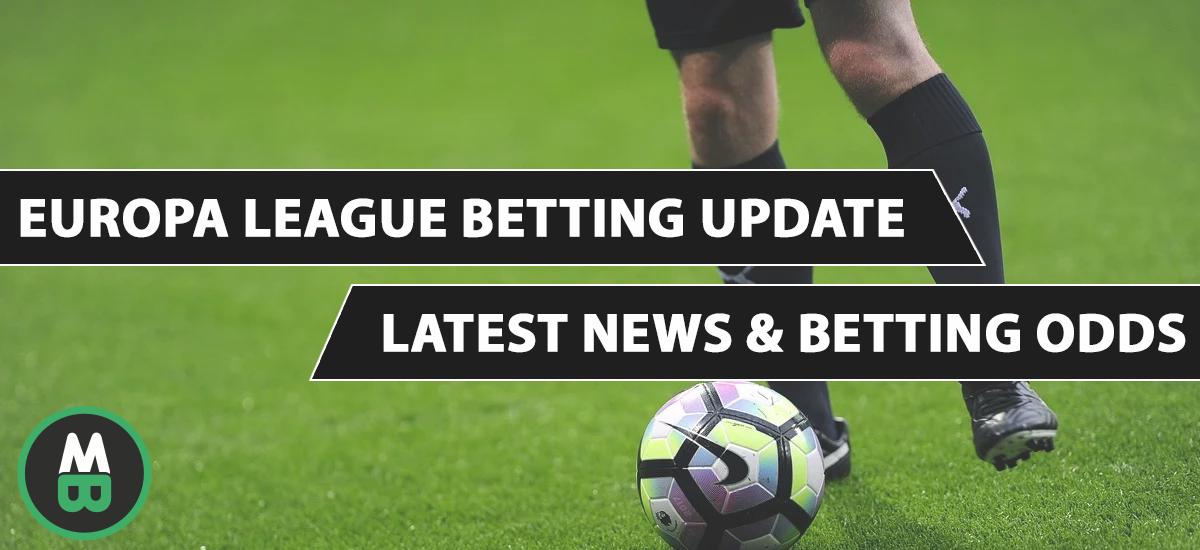 europa league betting update