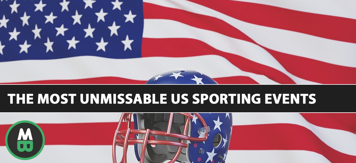The Most Unmissable US Sporting Events