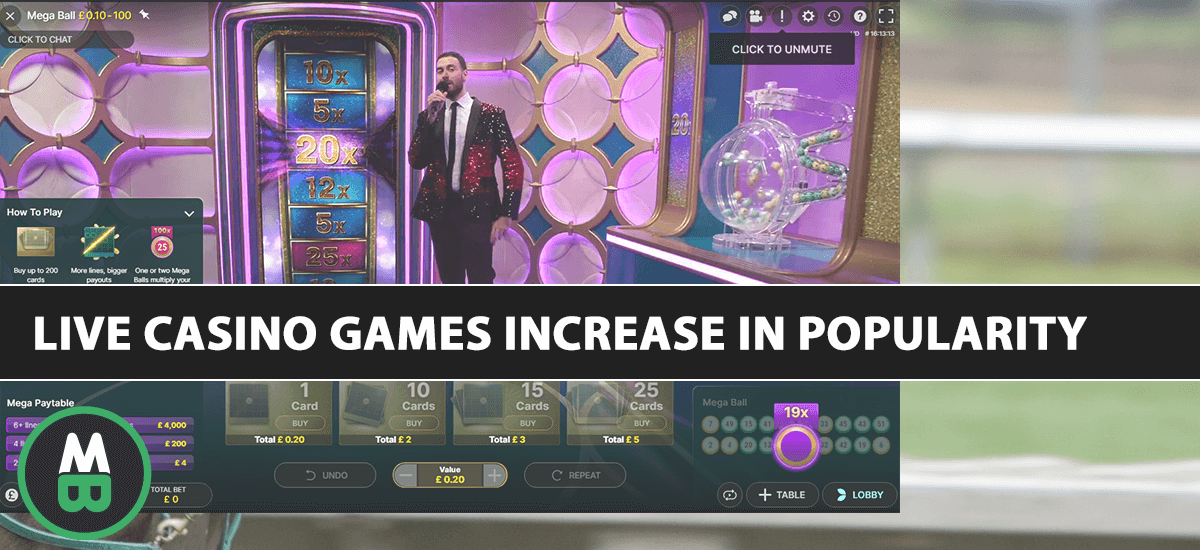 Live Casino Games Increase In Popularity