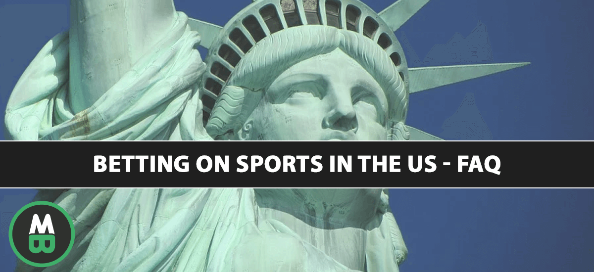 Betting On Sports In The US - FAQ