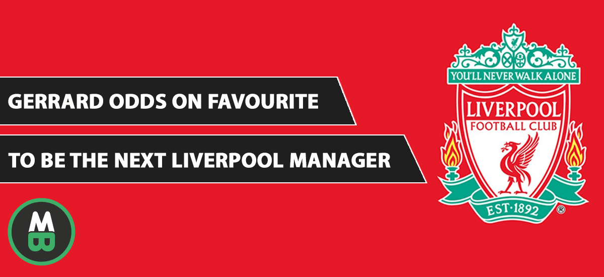 Gerrard Odds On Favourite To Be The Next Liverpool Manager