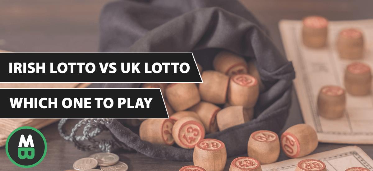 Irish Lotto VS UK Lotto