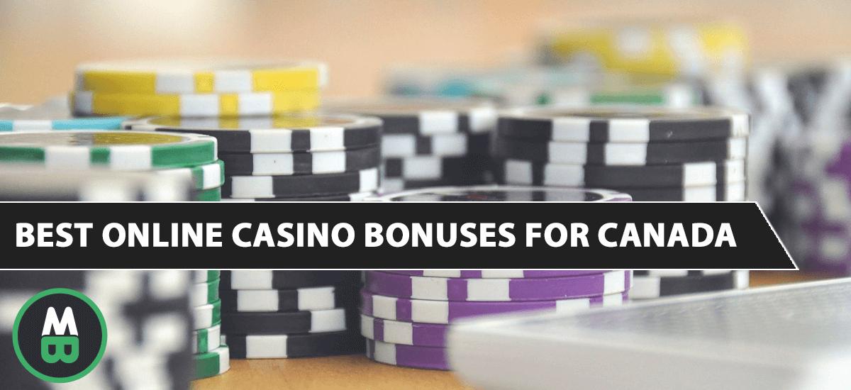 Best Online Casino Bonuses for Canada