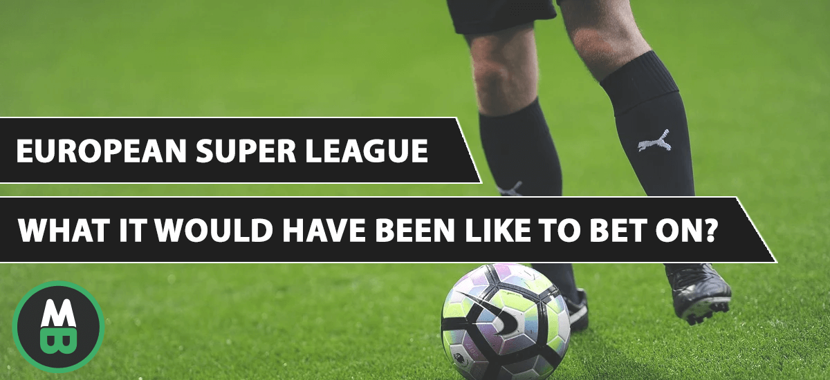European Super League Betting