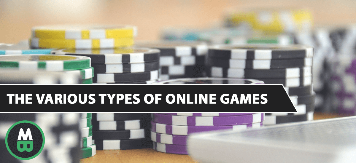 The Various Types of Online Games