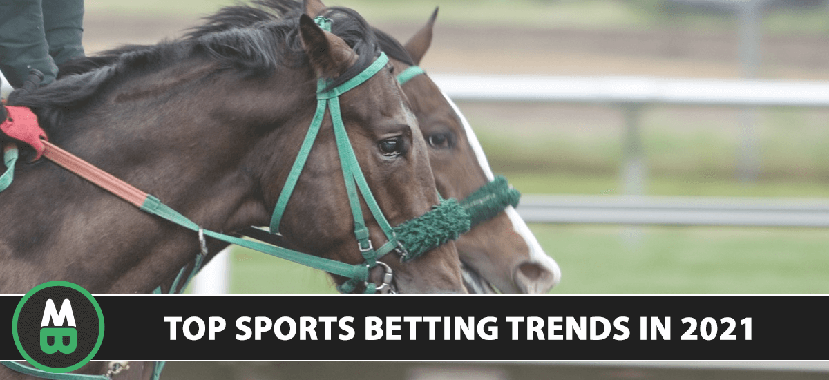 Top Sports Betting Trends in 2021
