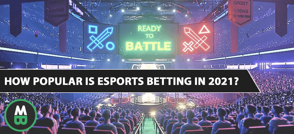 How Popular is Esports Betting in 2021