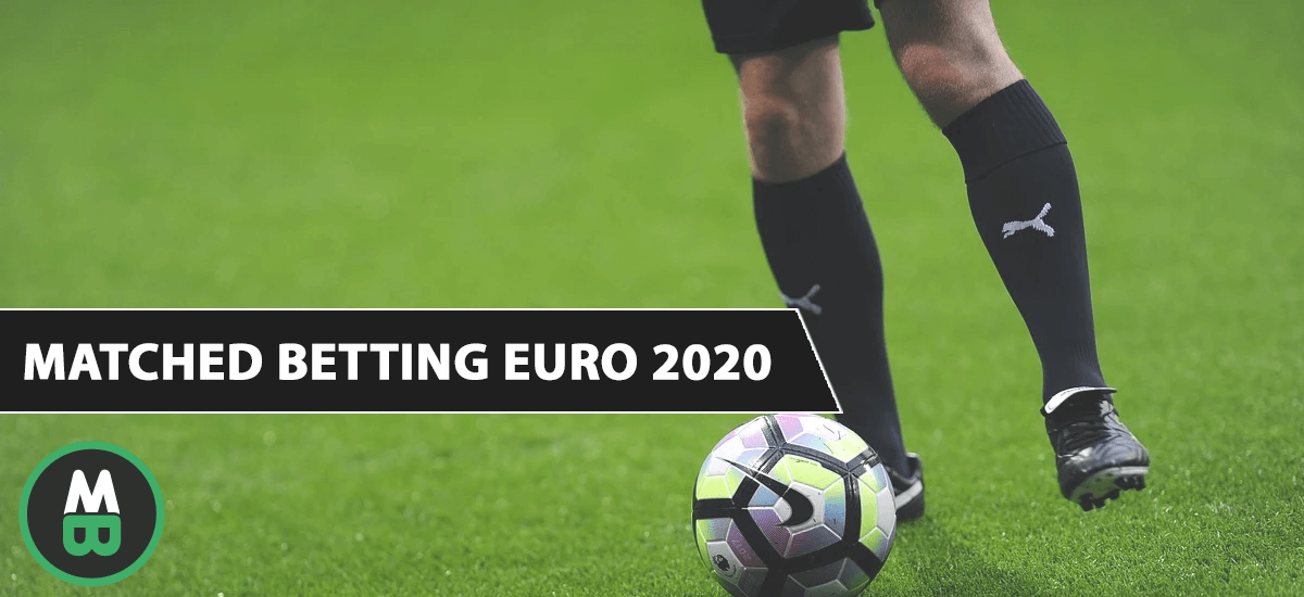 Matched Betting Euro 2020