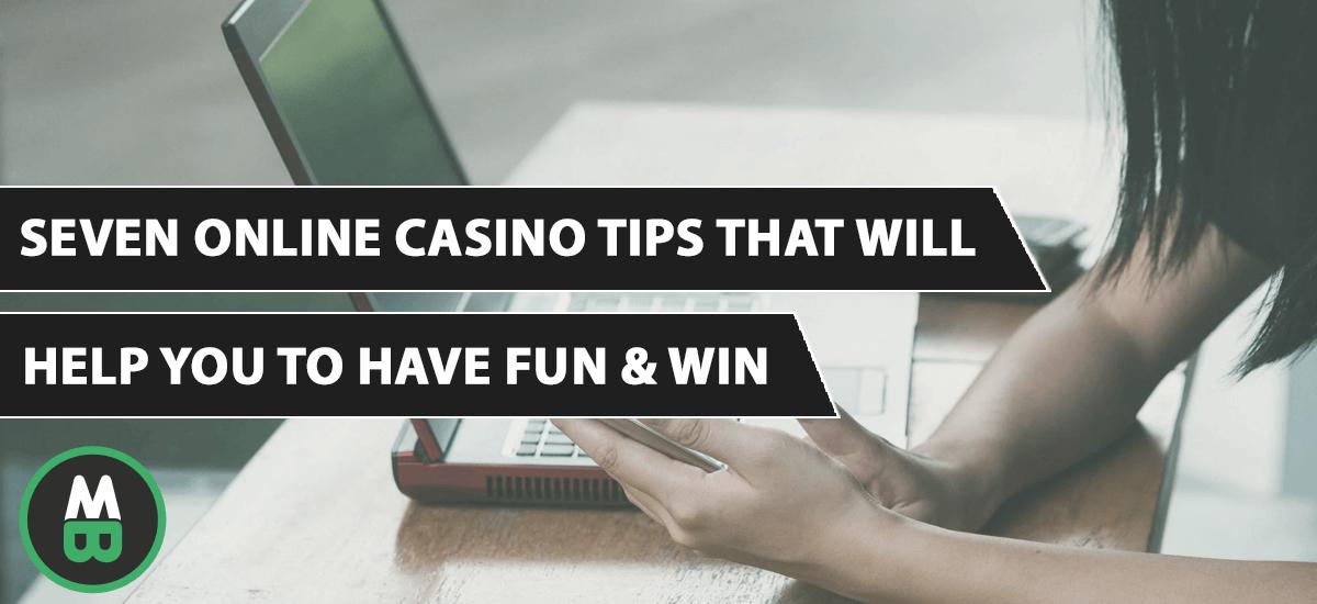 Семь советов по онлайн-казино, которые помогут вам весело провести время и выиграть
